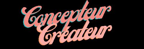 Concepteur createur